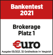 EURO Bankentest Brokerage Platz 1